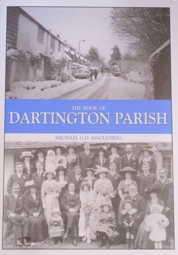 The Book of Dartington Parish, by Michael G.D. Maclenining